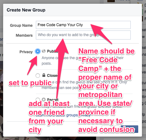 A screenshot of the Facebook group creation modal saying that your group name should be Free Code Camp plus your city name, that your group should be public, and that you need to invite at least one Facebook friend.