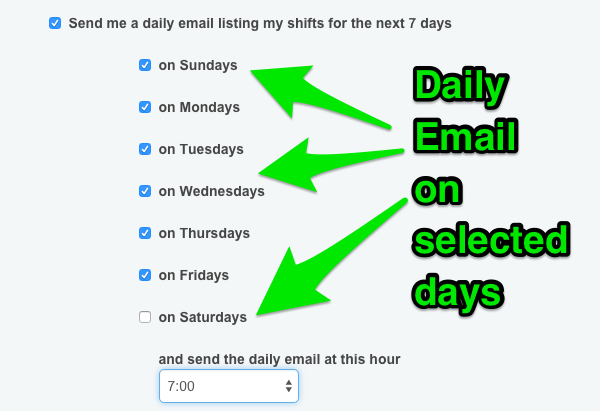 Daily email reminder of scheduled shifts