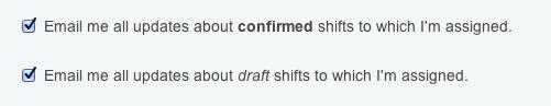 draft shift notifications